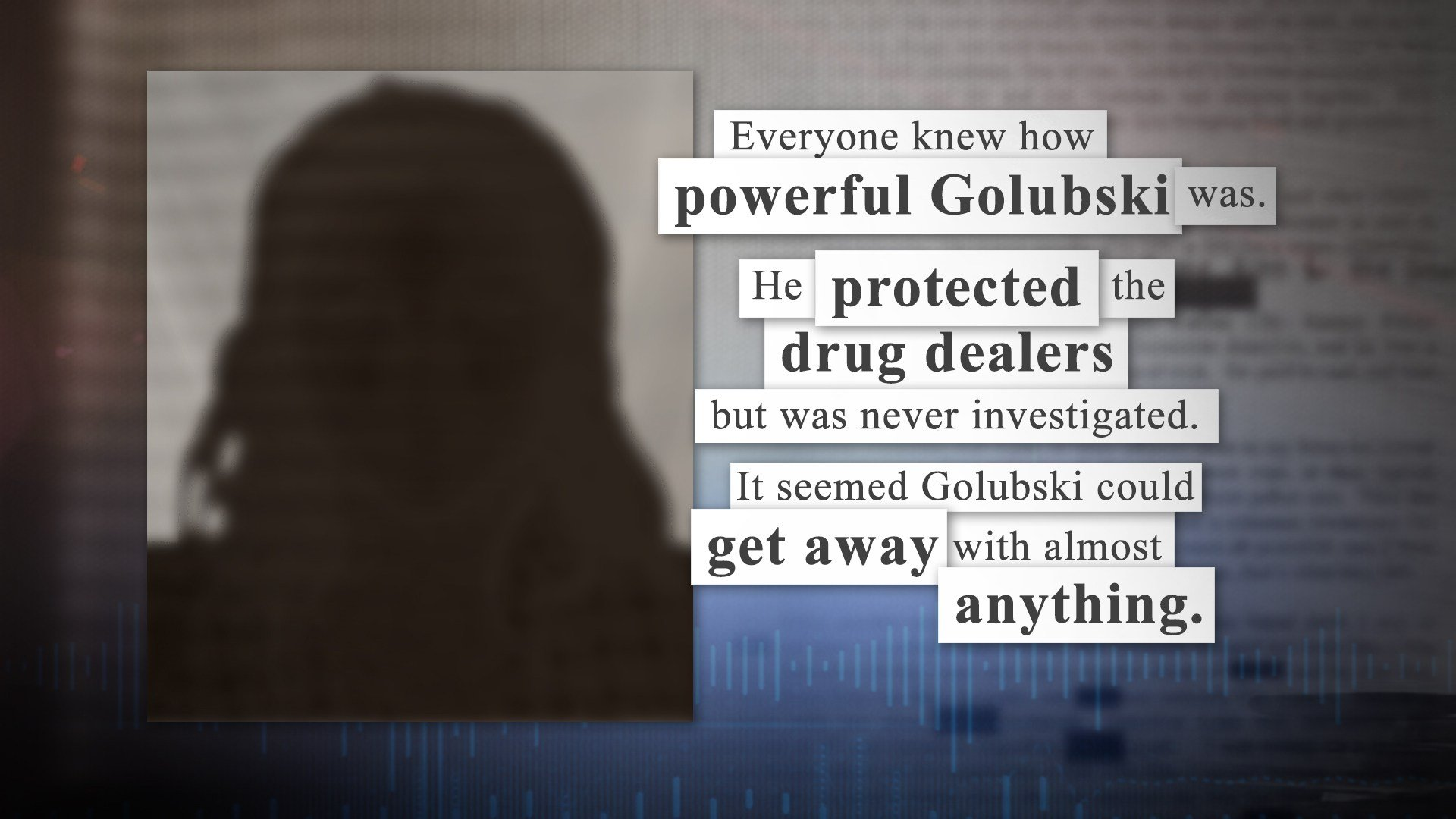 Affidavits show some people in the community viewed him as a dirty cop who used abused his power.  Admitted drug dealers say Golubski helped them avoid police sweeps. (KCTV5)